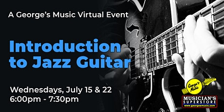 Virtual Event - Introduction to Jazz Guitar Part 1 tickets