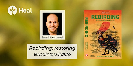 Rebirding: restoring Britain's wildlife with author Ben Macdonald tickets