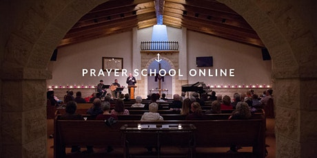 Prayer School Online tickets