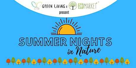 Summer Nights in Nature tickets