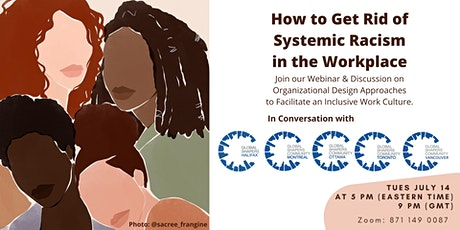 Webinar - How to Get Rid of Systemic Racism in the Workplace tickets
