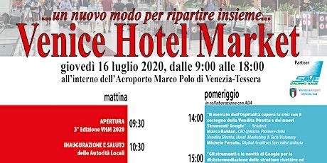 Venice Hotel Market  16 /07/2020 biglietti