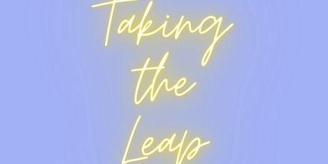 Taking the Leap - a networking webinar about mission-driven career change. tickets
