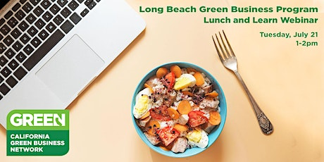 Virtual Green Business Lunch and Learn tickets