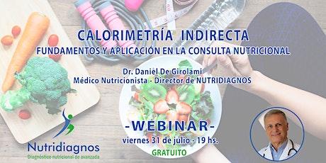 Calorimetría Indirecta: fundamentos y aplicación en la consulta nutricional entradas
