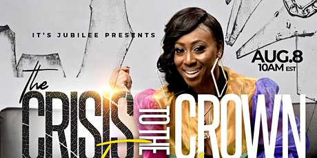 Crisis to the Crown Experience: tickets
