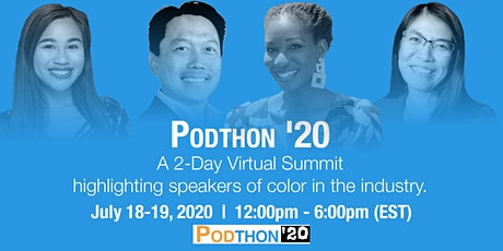 Podthon '20: 2nd Annual Virtual Summit for Podcasters tickets