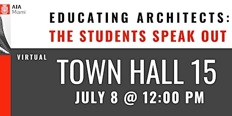 Town Hall 15 - Educating Architects: The Students Speak Out tickets