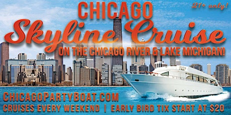 Chicago Skyline Cruise on the Chicago River & Lake Michigan (July 10th) tickets