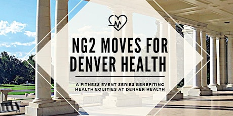 NG2 Moves for Denver Health tickets