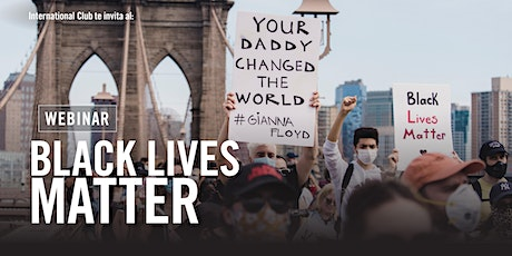 Black Lives matter: un movimiento internacional por justicia y equidad tickets