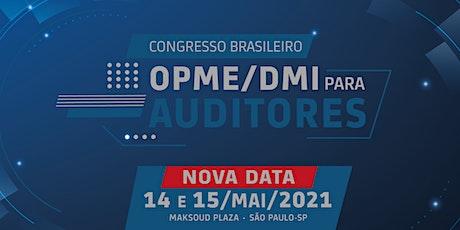 Congresso Brasileiro OPME/DMI para auditores ingressos