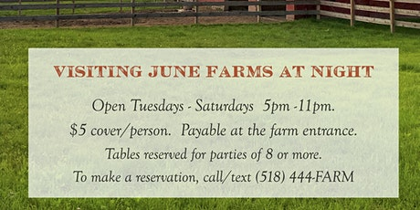 Visiting June Farms in the Evening. tickets