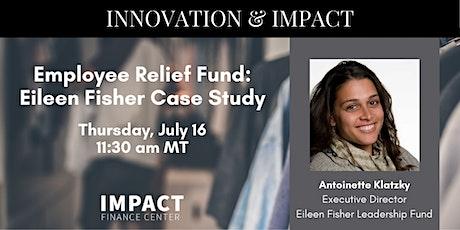 Women/Corporate Series: Employee Relief Fund: Case Study Eileen Fisher tickets