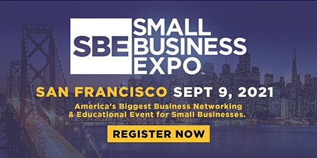 Small Business Expo 2021 - SAN FRANCISCO