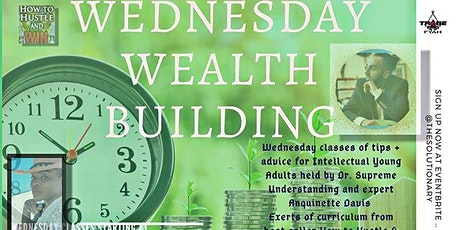 Wednesday Wealth Building Class tickets