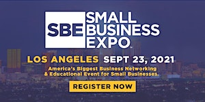 Small Business Expo 2021 - LOS ANGELES
