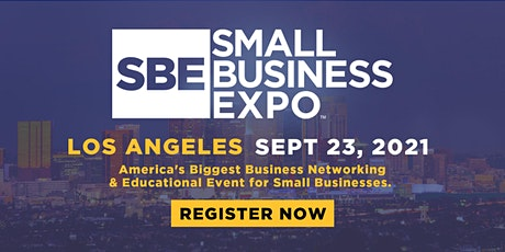 Small Business Expo 2021 - LOS ANGELES tickets