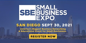 Small Business Expo 2021 - SAN DIEGO