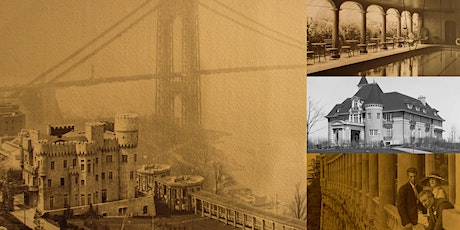 """""""Castles in the Sky: The Gilded Age Mansions of Northern Manhattan"""" Webinar tickets"""