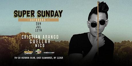Super Sunday Outdoors - Cristian Arango | Cuellar n More tickets