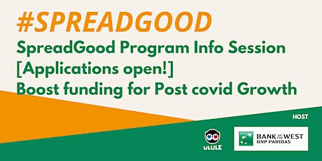 #SpreadGood Program Info Session: Growing your business after a crisis tickets