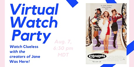 Virtual Watch Party - Clueless tickets
