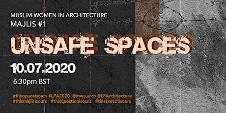 LFA x MWA -  Majlis: Unsafe Spaces tickets