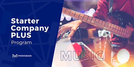 Mississauga Starter Company PLUS Program  for Music - Info Session (Online) tickets
