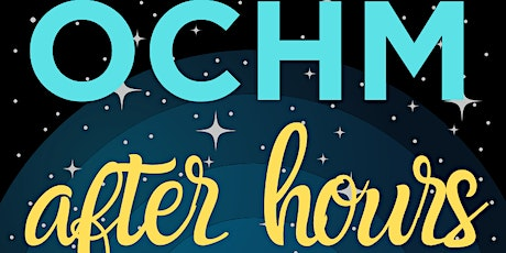 OCHM After Hours: Gingerbread Houses tickets