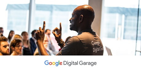 Get free training from Google Digital Garage via a live webinar tickets