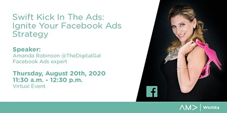 AMA Wichita- Ignite Your Facebook Ads Strategy- A Virtual Event Experience entradas