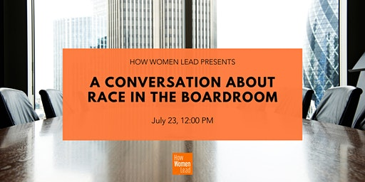 A Conversation About Race in the Boardroom