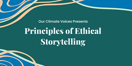 Principles of Ethical Storytelling tickets