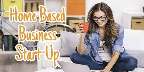 Home Based Business Start-up tickets