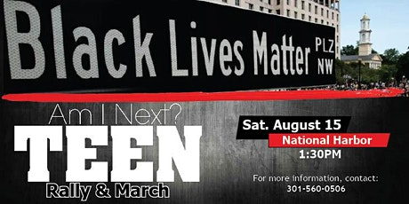 Am I Next?  Teen Rally & March tickets