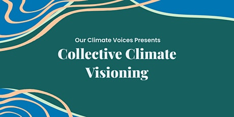 Collective Climate Visioning tickets