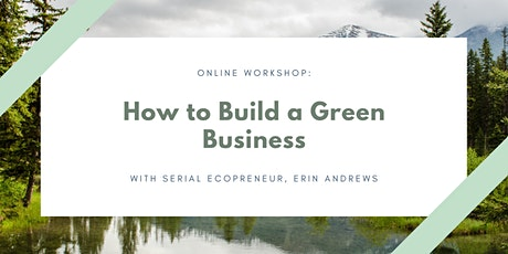 How to Build a Green Business tickets