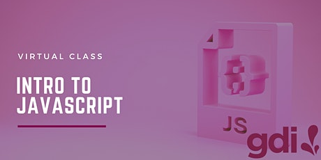 Virtual Class: Intro to Java Script tickets