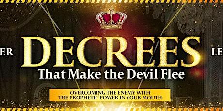 Decrees That Make the Devil Flee tickets