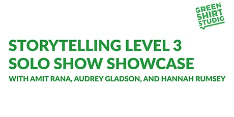 Storytelling Level 3 Solo Show Showcase tickets