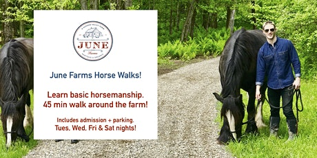Horse Walks at June Farms! tickets