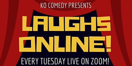 Laughs Online Comedy Show! tickets