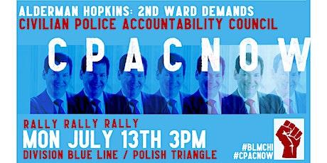 Aldermand Hopkins: 2nd Ward Demands CPAC tickets
