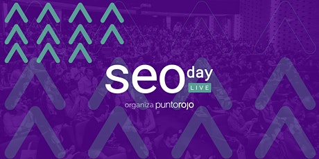 SEOday 2020 Live Experience | El evento SEO de Latinoamérica entradas