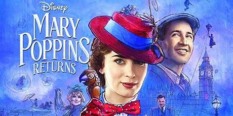 MARY POPPINS RETURNS at Peterborough Drive-In Experience tickets