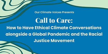 Call to Care: Ethical Climate Conversations tickets