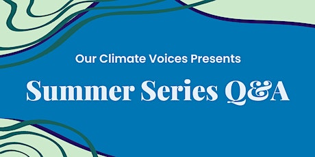 Q&A with Our Climate Voices tickets