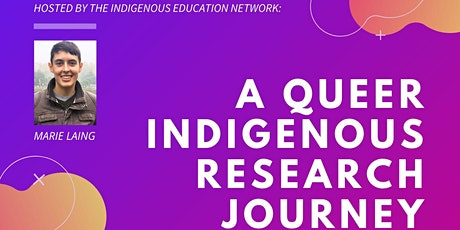 A Queer Indigenous Research Journey, a talk by Marie Laing tickets