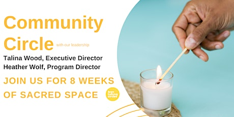 Community Circle for Adults - Tuesday Evening's for Eight Weeks tickets